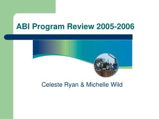 ABI Program Review 2005-2006