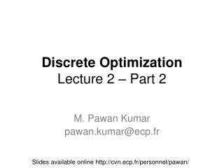 Discrete Optimization Lecture 2 – Part 2