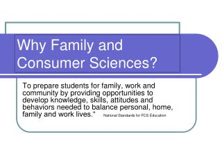 Why Family and Consumer Sciences?