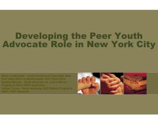 Developing the Peer Youth Advocate Role in New York City