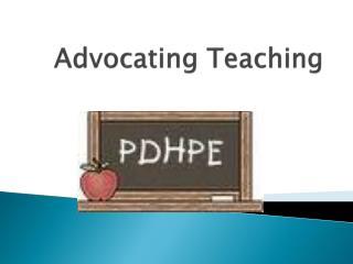 Advocating Teaching