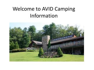Welcome to AVID Camping Information