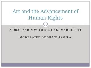 Art and the Advancement of Human Rights