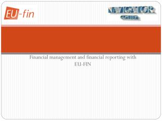 Financial management and financial reporting with EU-FIN