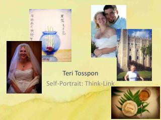 Teri  Tosspon Self-Portrait: Think-Link