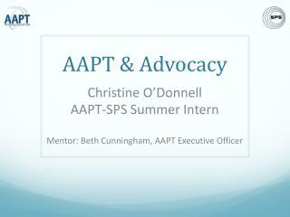 AAPT & Advocacy