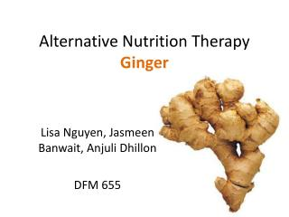 Alternative Nutrition Therapy Ginger