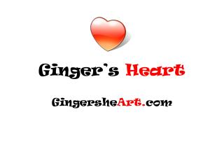 Ginger's  Heart