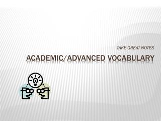 Academic/Advanced Vocabulary