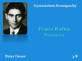 Franz Kafka Premena