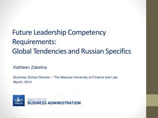 Future Leadership Competency Requirements: Global Tendencies and Russian Specifics