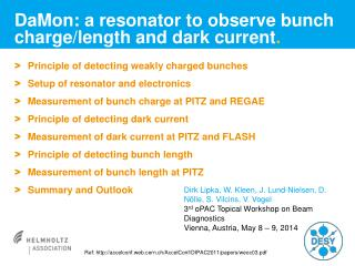 DaMon : a resonator to observe bunch charge/length and dark current .