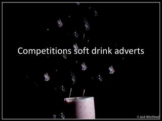 Competitions soft drink adverts