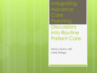 Integrating Advance Care Planning Discussions into Routine Patient Care