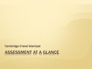 Assessment at a glance