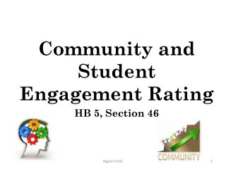 Community and Student Engagement Rating HB 5, Section 46