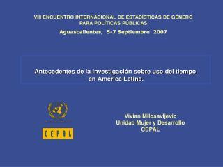 Antecedentes de la investigaci n sobre uso del tiempo  en Am rica Latina.