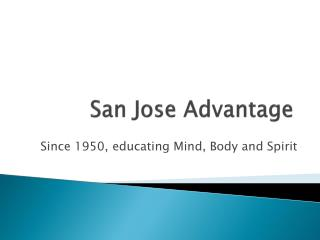 San Jose Advantage