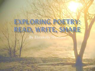 Exploring Poetry:  Read, Write, Share