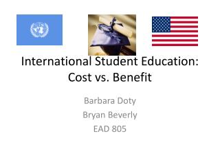 International Student Education: Cost vs. Benefit