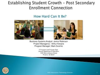 Establishing Student Growth � Post Secondary Enrollment Connection