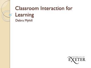 Classroom Interaction for Learning