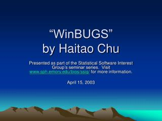 WinBUGS  by Haitao Chu