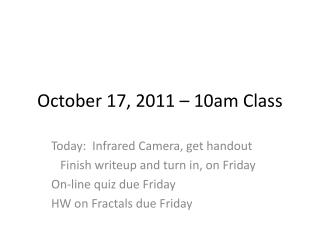 October 17, 2011 – 10am Class