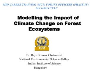 Modelling the Impact of Climate Change on Forest Ecosystems