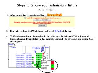 After completing the admission history,  Save as Draft .
