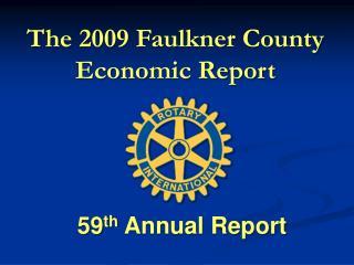 The  2009  Faulkner County Economic Report