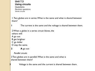 U nit 7.3  Using circuits Questions Revision questions Series  circuits