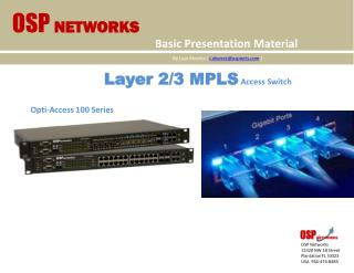 Layer 2/3 MPLS Access Switch
