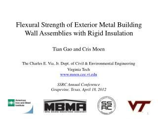 Flexural Strength of Exterior Metal Building Wall Assemblies with Rigid Insulation