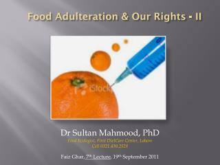 Food Adulteration & Our Rights - II
