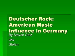 Deutscher Rock: American Music Influence in Germany