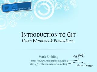 Introduction to  Git Using Windows & PowerShell