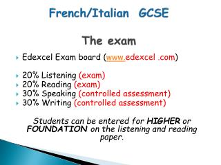 French/Italian   GCSE The  exam