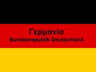 Ge aa Bundesrepublik Deutschland