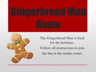 Gingerbread Man Game