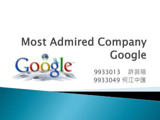 Most Admired Company Google