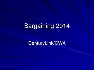 Bargaining 2014