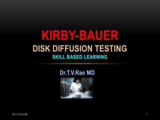 Kirby-Bauer Antibacterial Sensitivity testing