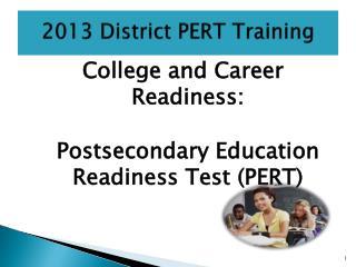 2013 District PERT Training
