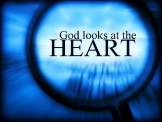 Next Slide - Song :  The Lord Looks at the Heart   Download Here: