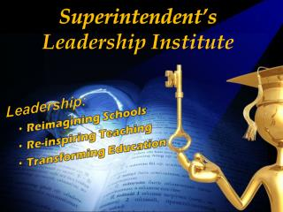 Superintendent�s  Leadership Institute