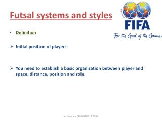 Futsal systems  and  styles