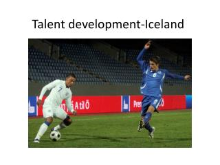 Talent development-Iceland