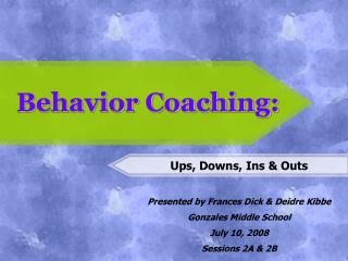 Behavior Coaching: