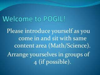 Welcome to POGIL!